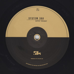 System 360 ‎- Super Tuesday
