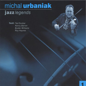 Michal Urbaniak - Jazz Legends 1