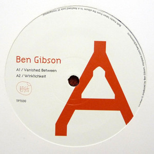 Ben Gibson / Perc & Metalogic ‎- Vanished Between / Bouncer